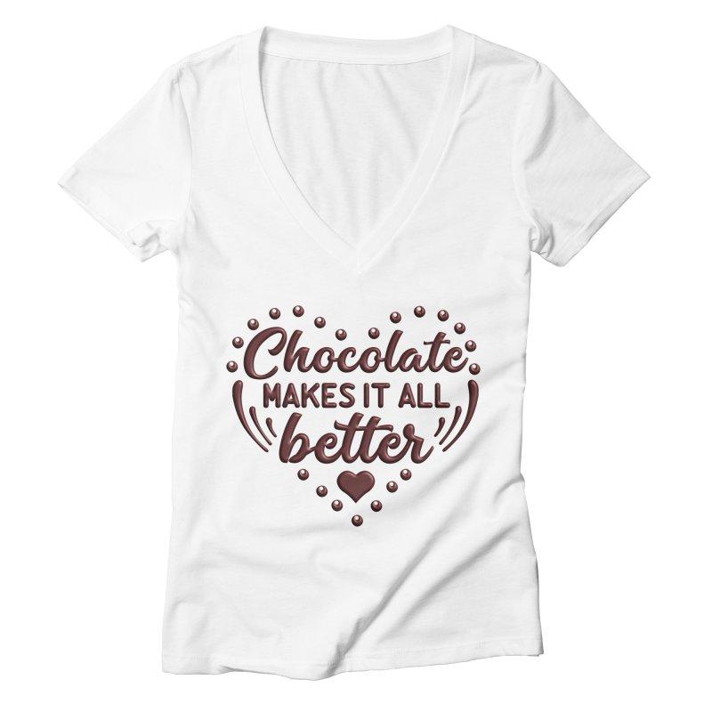 Chocolate Makes It All Better Heart Women's V-Neck by Logo Gear & Logo Wear