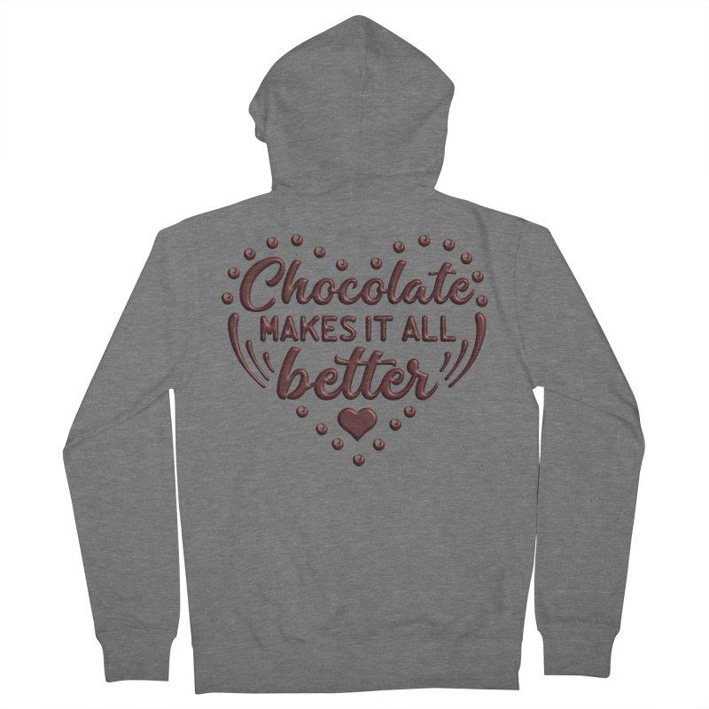 Chocolate Makes It All Better Heart Women's Zip-Up Hoody by Logo Gear & Logo Wear