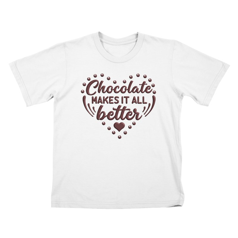 Chocolate Makes It All Better Heart Kids T-Shirt by Logo Gear & Logo Wear