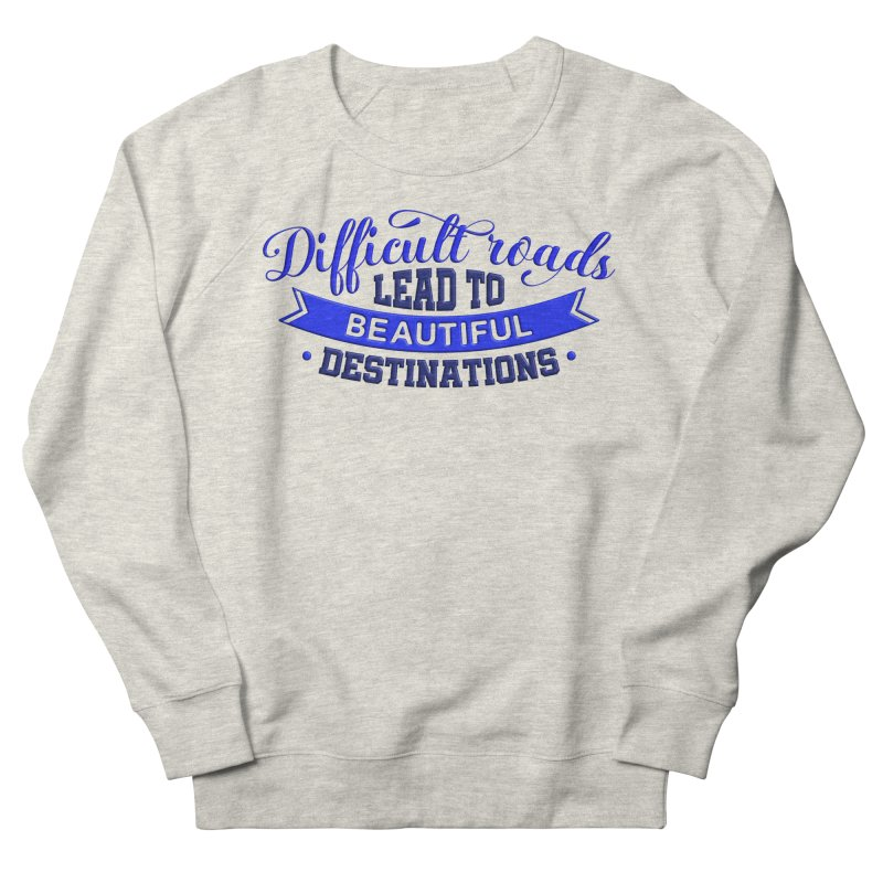 Difficult Roads - Dark Blue Print Women's Sweatshirt by Logo Gear & Logo Wear