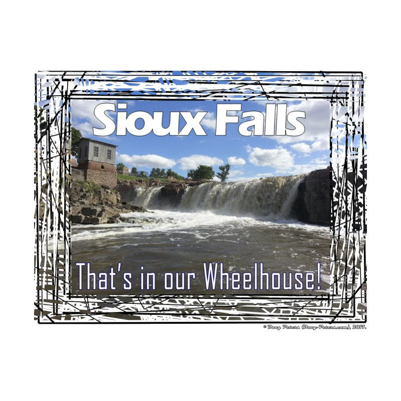 Sioux Falls - That's in our Wheelhouse! by Logo Gear & Logo Wear