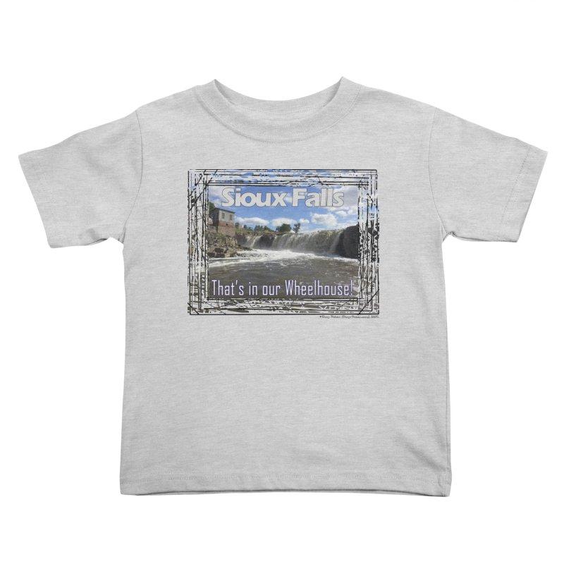 Sioux Falls - That's in our Wheelhouse! Kids Toddler T-Shirt by Logo Gear & Logo Wear