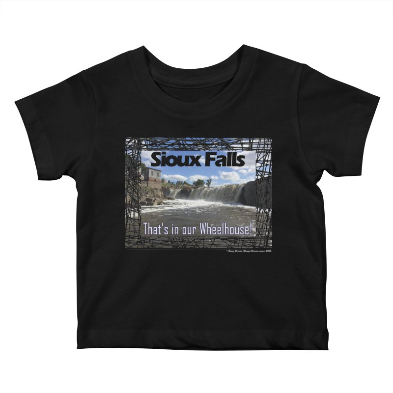 Sioux Falls - That's in our Wheelhouse! Kids Baby T-Shirt by Logo Gear & Logo Wear