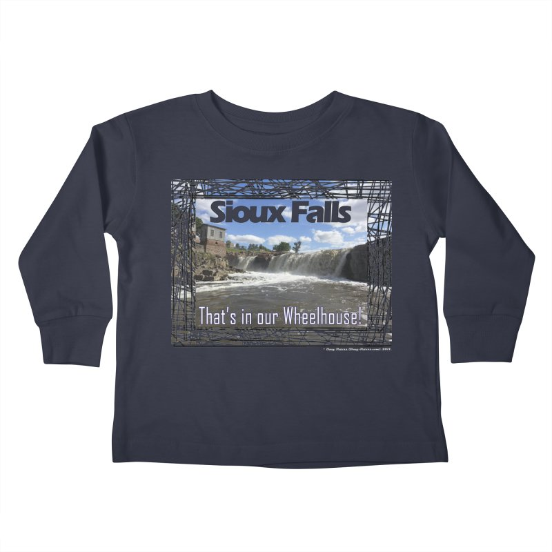 Sioux Falls - That's in our Wheelhouse! Kids Toddler Longsleeve T-Shirt by Logo Gear & Logo Wear