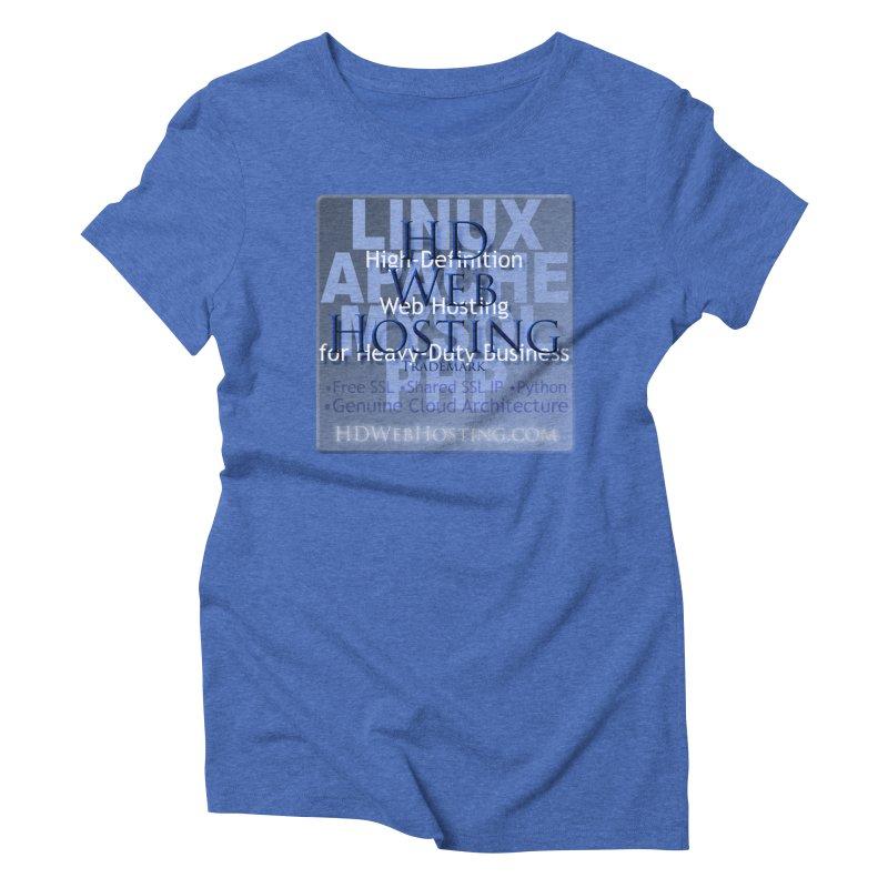 HD Web Hosting Women's Triblend T-Shirt by Logo Gear & Logo Wear