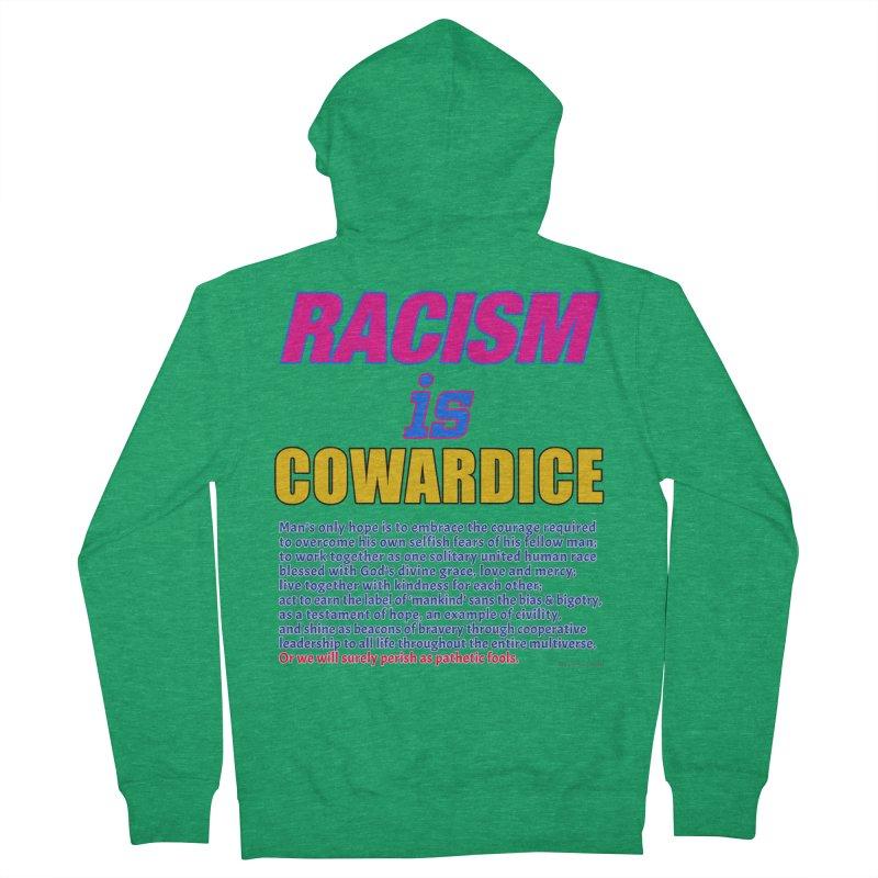 Racism is Cowardice Men's French Terry Zip-Up Hoody by Logo Gear & Logo Wear