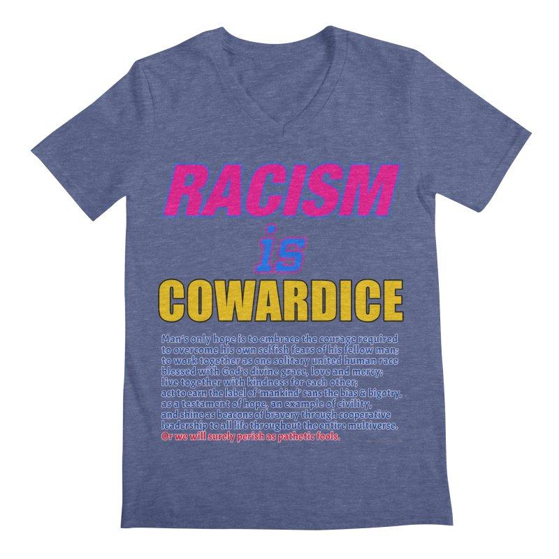 Racism is Cowardice Men's Regular V-Neck by Logo Gear & Logo Wear