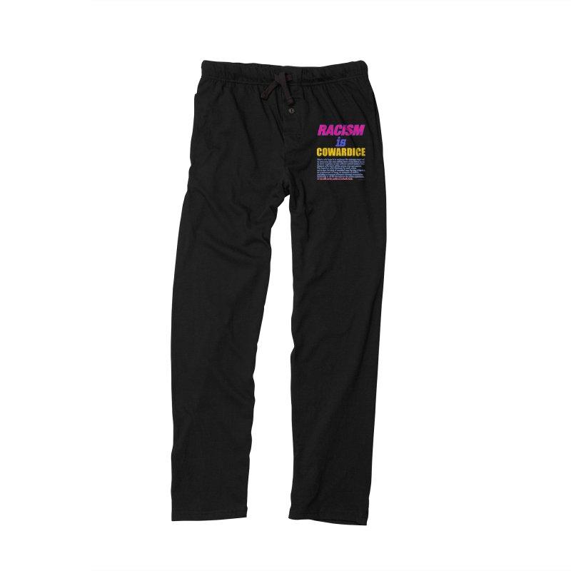 Racism is Cowardice Women's Lounge Pants by Logo Gear & Logo Wear