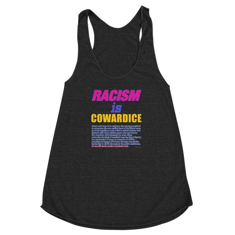 Racism is Cowardice Women's Racerback Triblend Tank by Logo Gear & Logo Wear