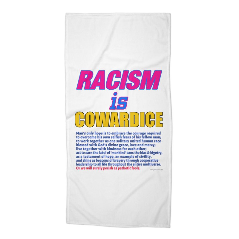 Racism is Cowardice Accessories Beach Towel by Logo Gear & Logo Wear