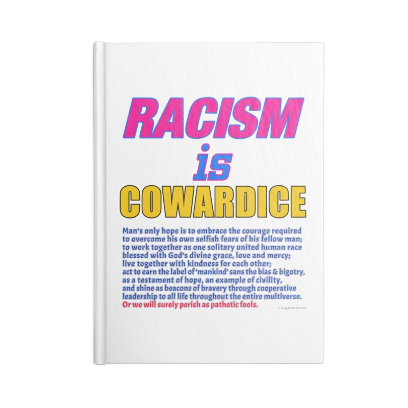 Racism is Cowardice Accessories Lined Journal Notebook by Logo Gear & Logo Wear