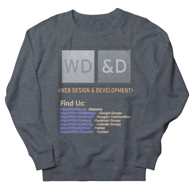 [WD&D] Web Design and Development group (SiteDesign) Women's French Terry Sweatshirt by Logo Gear & Logo Wear
