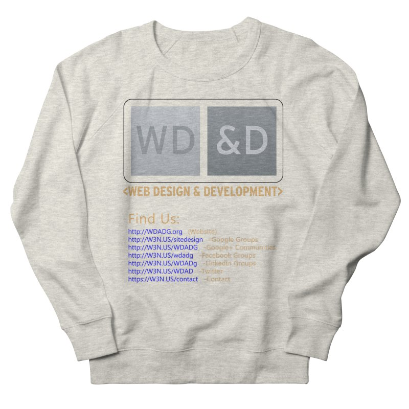 [WD&D] Web Design and Development group (SiteDesign) Women's French Terry Sweatshirt by Logo Gear & Logo Wear