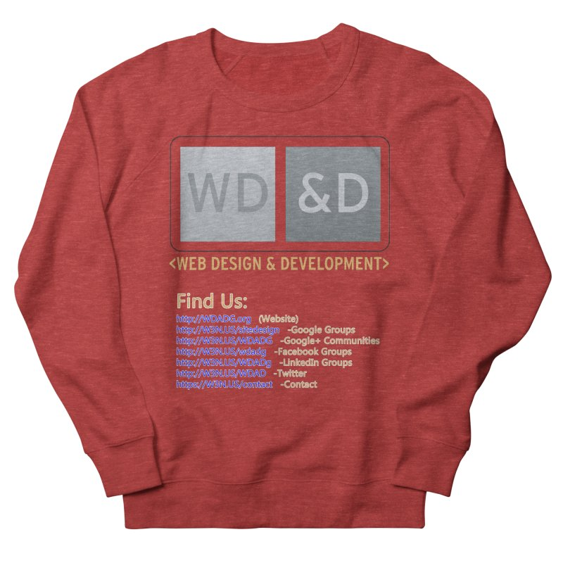 [WD&D] Web Design and Development group (SiteDesign) Men's French Terry Sweatshirt by Logo Gear & Logo Wear