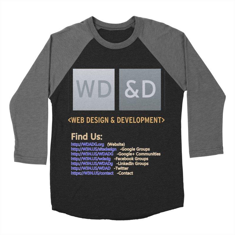 [WD&D] Web Design and Development group (SiteDesign) Women's Baseball Triblend T-Shirt by Logo Gear & Logo Wear