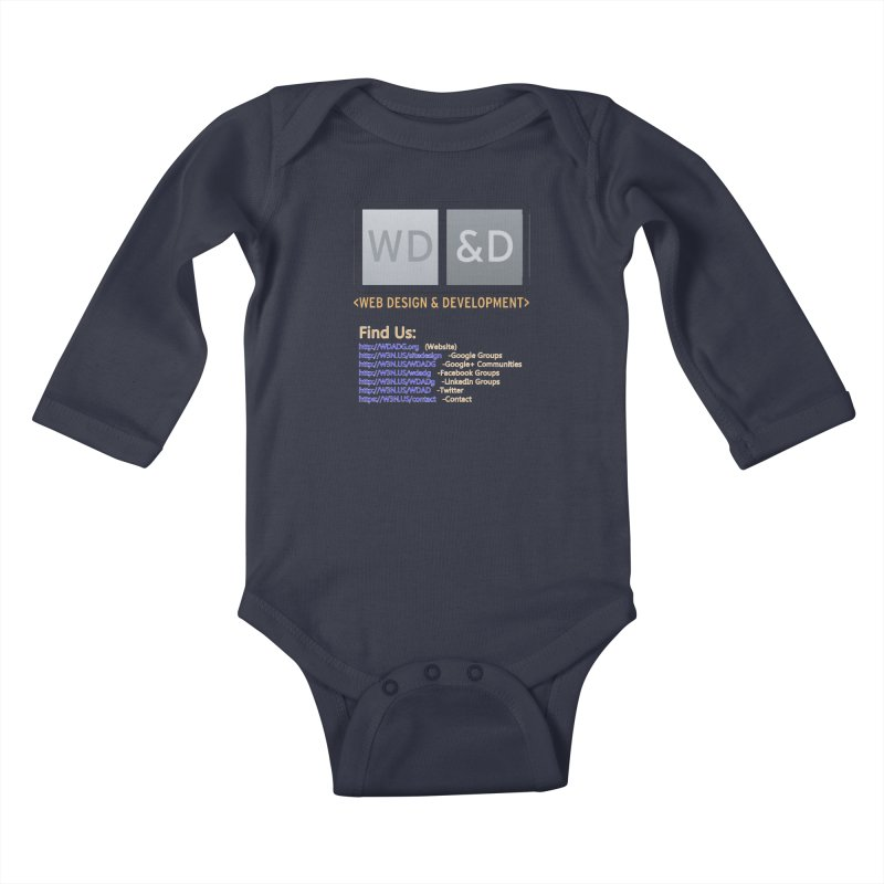 [WD&D] Web Design and Development group (SiteDesign) Kids Baby Longsleeve Bodysuit by Logo Gear & Logo Wear