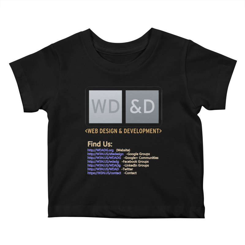 [WD&D] Web Design and Development group (SiteDesign) Kids Baby T-Shirt by Logo Gear & Logo Wear