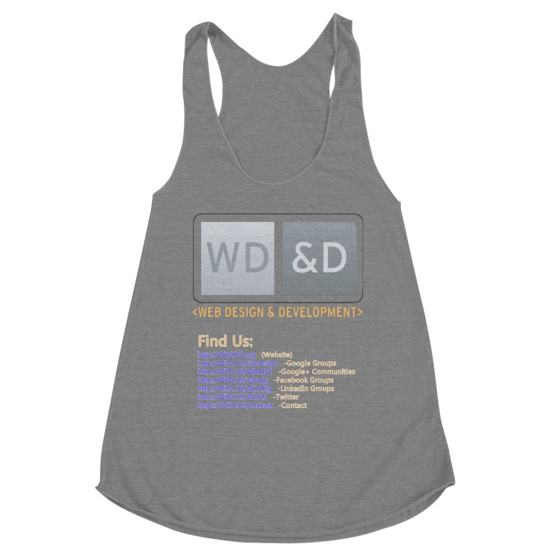 [WD&D] Web Design and Development group (SiteDesign) Women's Racerback Triblend Tank by Logo Gear & Logo Wear