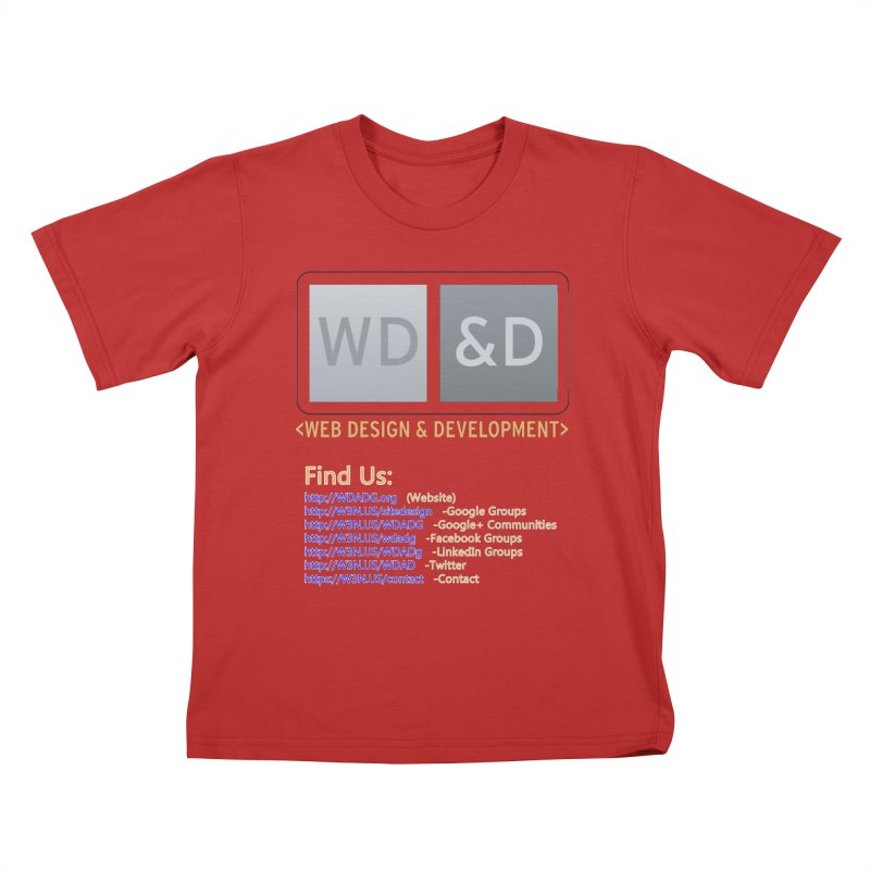 [WD&D] Web Design and Development group (SiteDesign) Kids T-Shirt by Logo Gear & Logo Wear