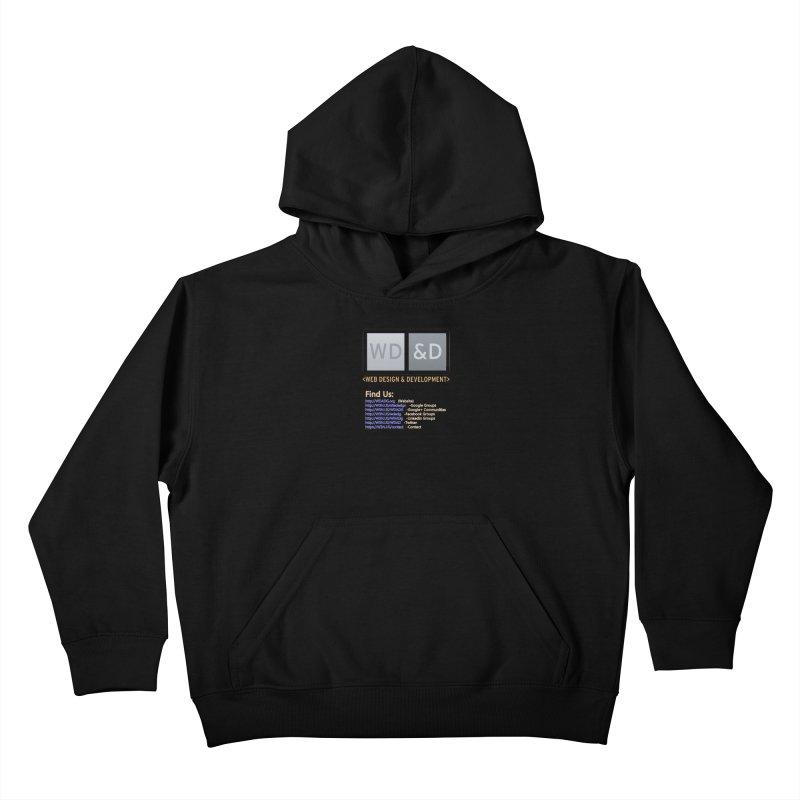 [WD&D] Web Design and Development group (SiteDesign) Kids Pullover Hoody by Logo Gear & Logo Wear