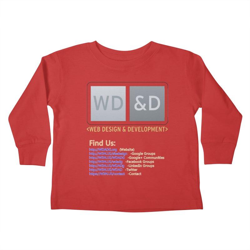 [WD&D] Web Design and Development group (SiteDesign) Kids Toddler Longsleeve T-Shirt by Logo Gear & Logo Wear