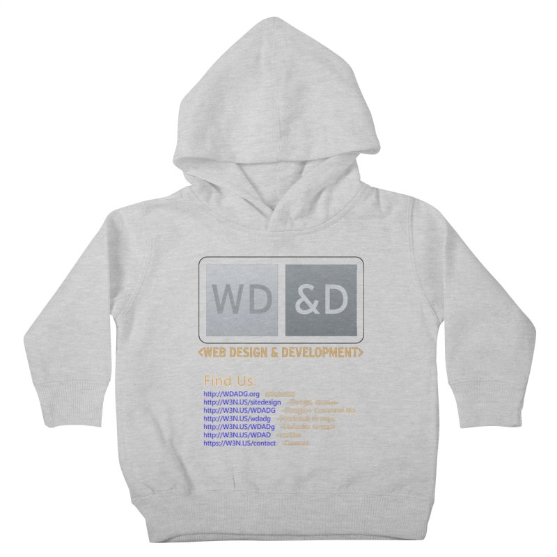 [WD&D] Web Design and Development group (SiteDesign) Kids Toddler Pullover Hoody by Logo Gear & Logo Wear