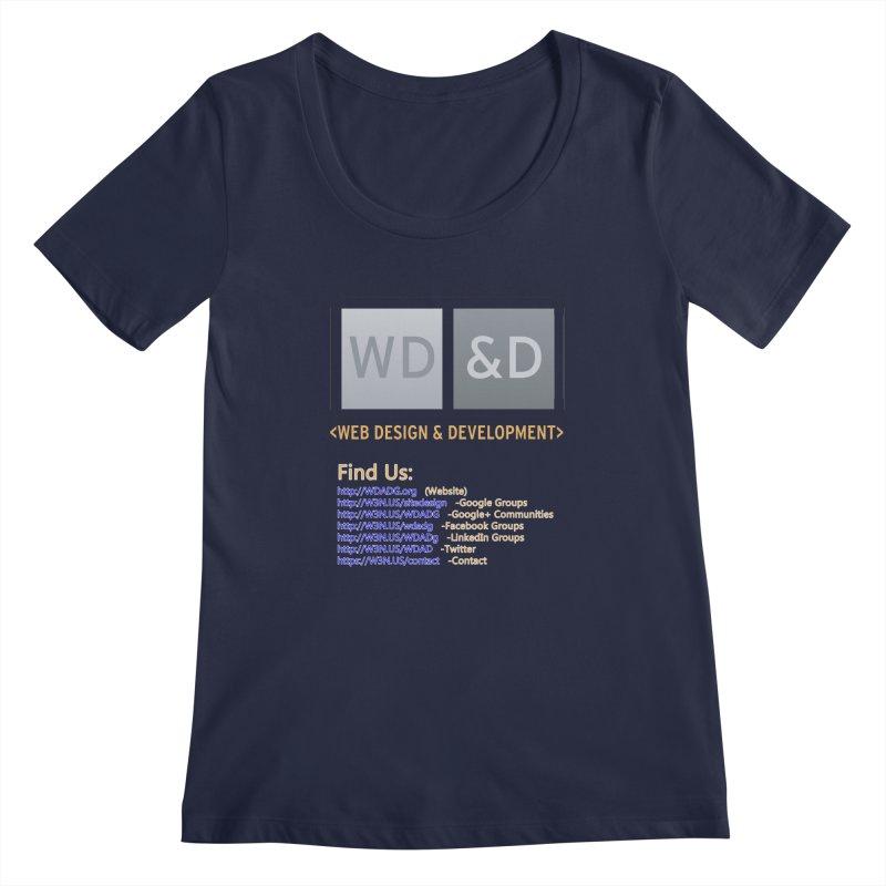 [WD&D] Web Design and Development group (SiteDesign) Women's Regular Scoop Neck by Logo Gear & Logo Wear