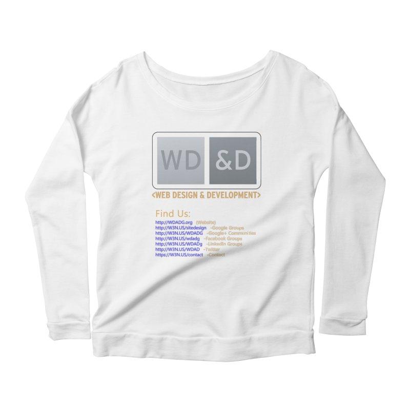 [WD&D] Web Design and Development group (SiteDesign) Women's Longsleeve Scoopneck  by Logo Gear & Logo Wear