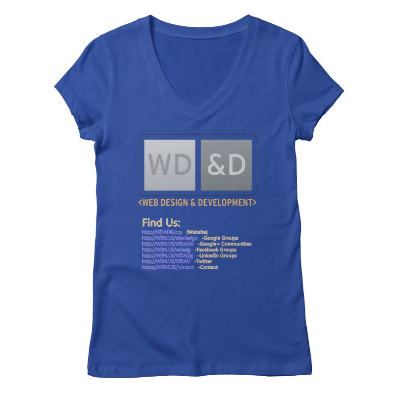 [WD&D] Web Design and Development group (SiteDesign) Women's Regular V-Neck by Logo Gear & Logo Wear