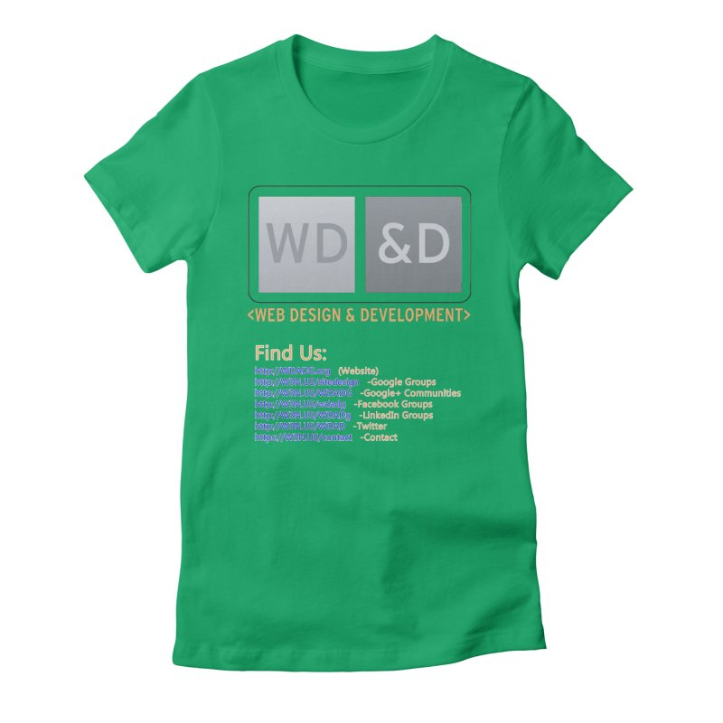 [WD&D] Web Design and Development group (SiteDesign) Women's Fitted T-Shirt by Logo Gear & Logo Wear