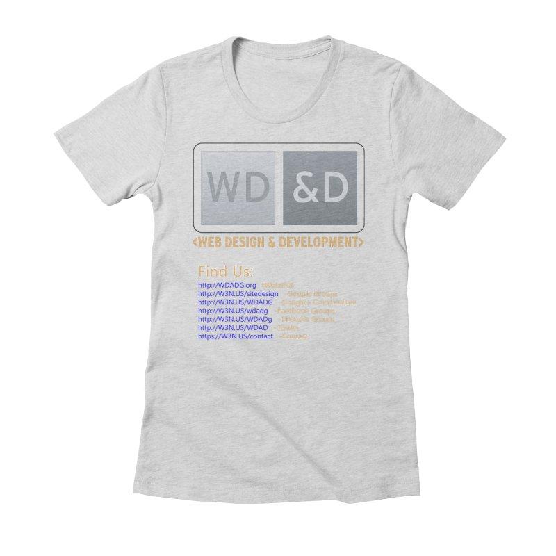 [WD&D] Web Design and Development group (SiteDesign) Women's Fitted T-Shirt by Logo Gear & Logo Wear
