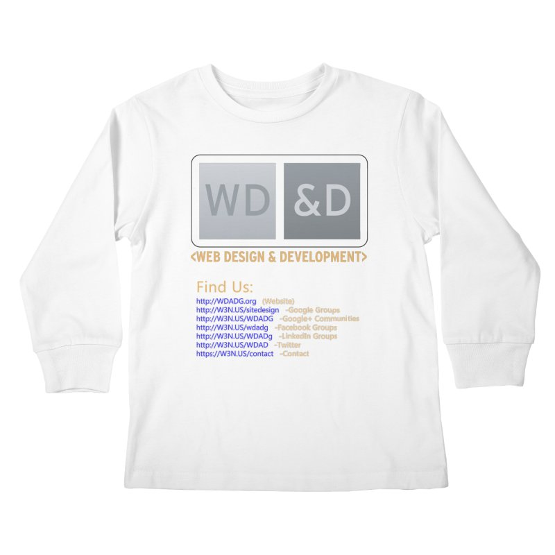 [WD&D] Web Design and Development group (SiteDesign) Kids Longsleeve T-Shirt by Logo Gear & Logo Wear