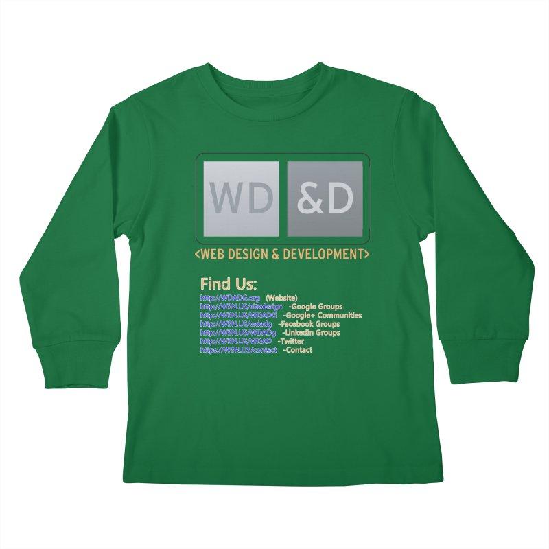 [WD&D] Web Design and Development group (SiteDesign) Kids Longsleeve T-Shirt by Logo Gear & Logo Wear