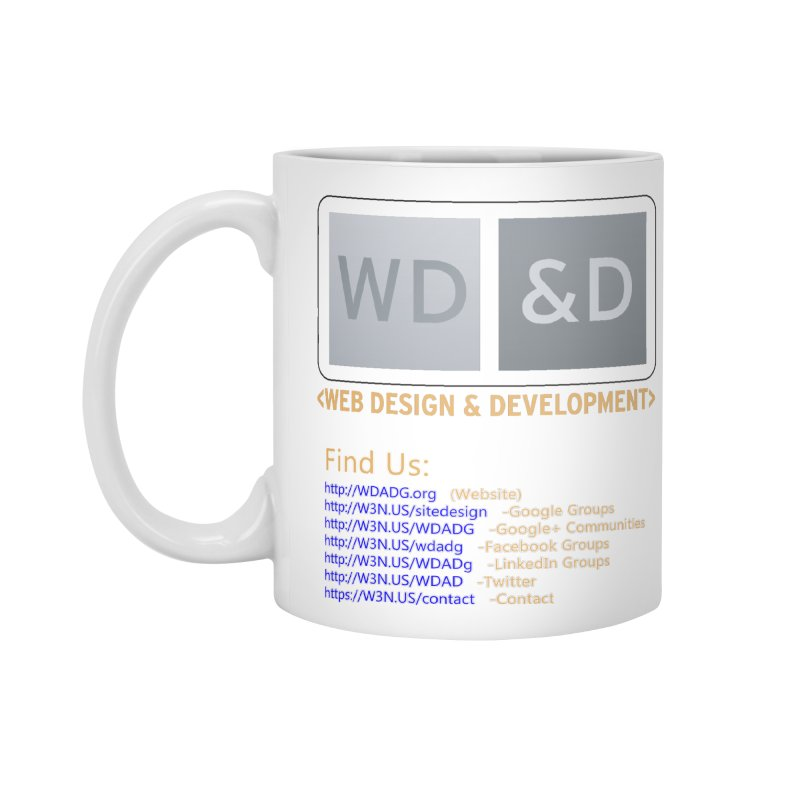 [WD&D] Web Design and Development group (SiteDesign) Accessories Standard Mug by Logo Gear & Logo Wear