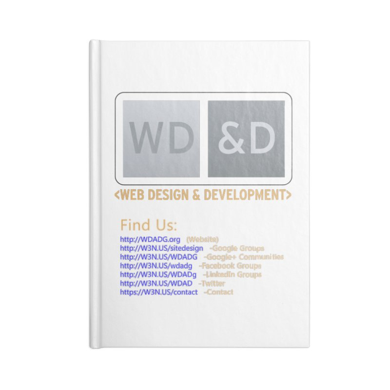[WD&D] Web Design and Development group (SiteDesign) Accessories Lined Journal Notebook by Logo Gear & Logo Wear