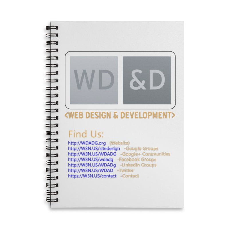 [WD&D] Web Design and Development group (SiteDesign) Accessories Lined Spiral Notebook by Logo Gear & Logo Wear