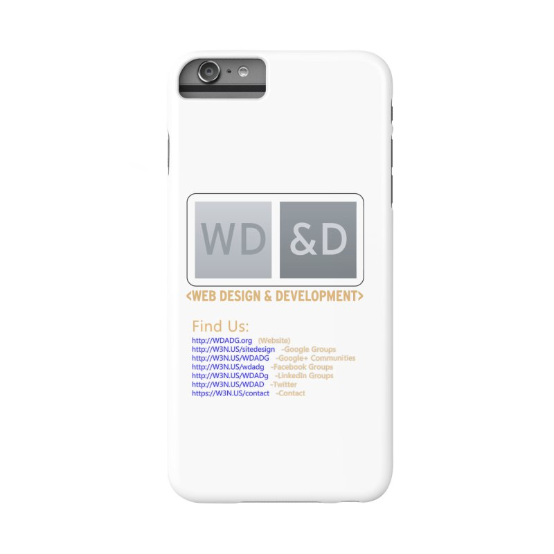 [WD&D] Web Design and Development group (SiteDesign) Accessories Phone Case by Logo Gear & Logo Wear
