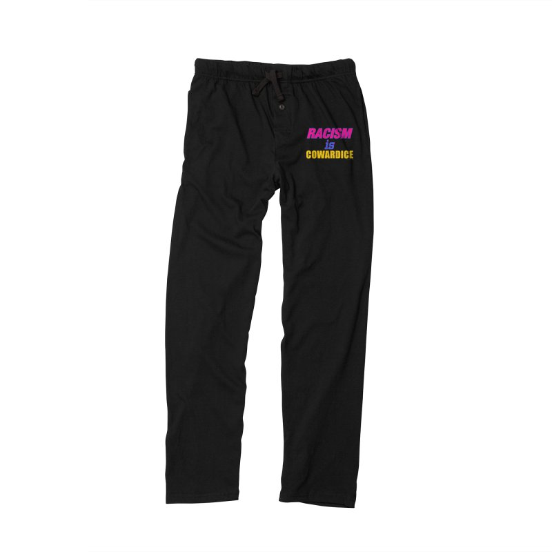 RACISM is COWARDICE Men's Lounge Pants by Logo Gear & Logo Wear