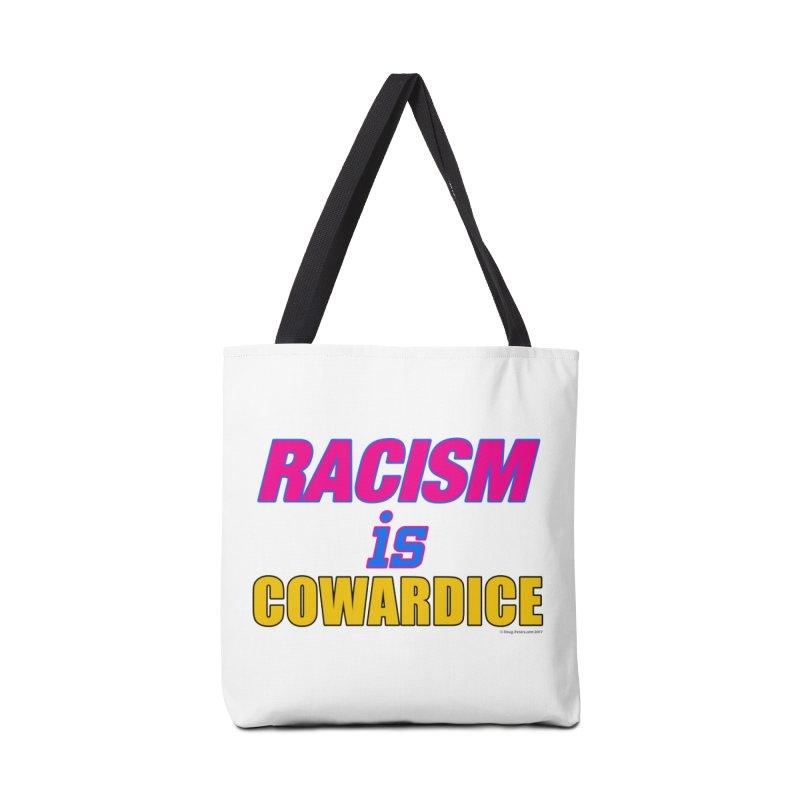 RACISM is COWARDICE Accessories Bag by Logo Gear & Logo Wear