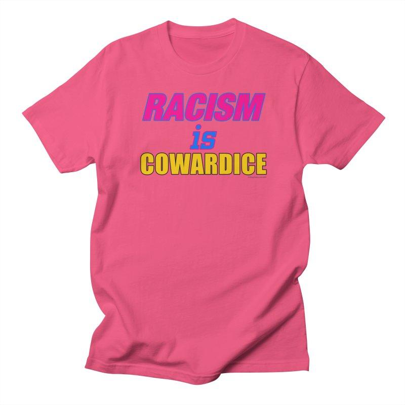RACISM is COWARDICE Men's Regular T-Shirt by Logo Gear & Logo Wear