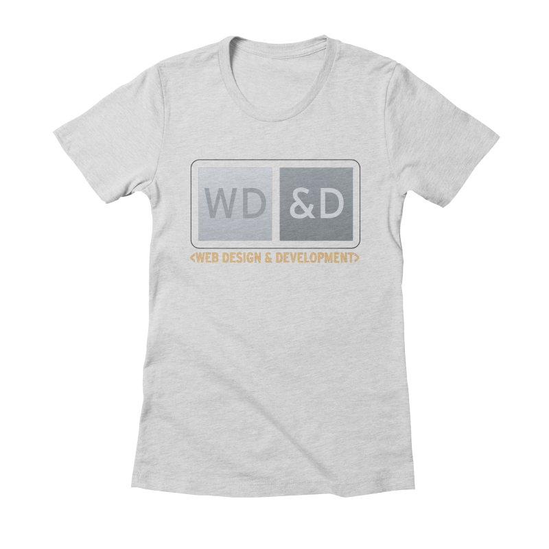 WD&D <WEB DESIGN & DEVELOPMENT> Women's Fitted T-Shirt by Logo Gear & Logo Wear