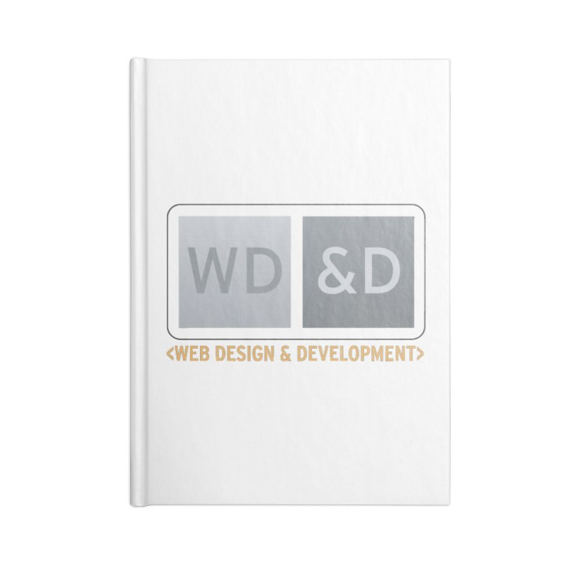 WD&D <WEB DESIGN & DEVELOPMENT> Accessories Lined Journal Notebook by Logo Gear & Logo Wear