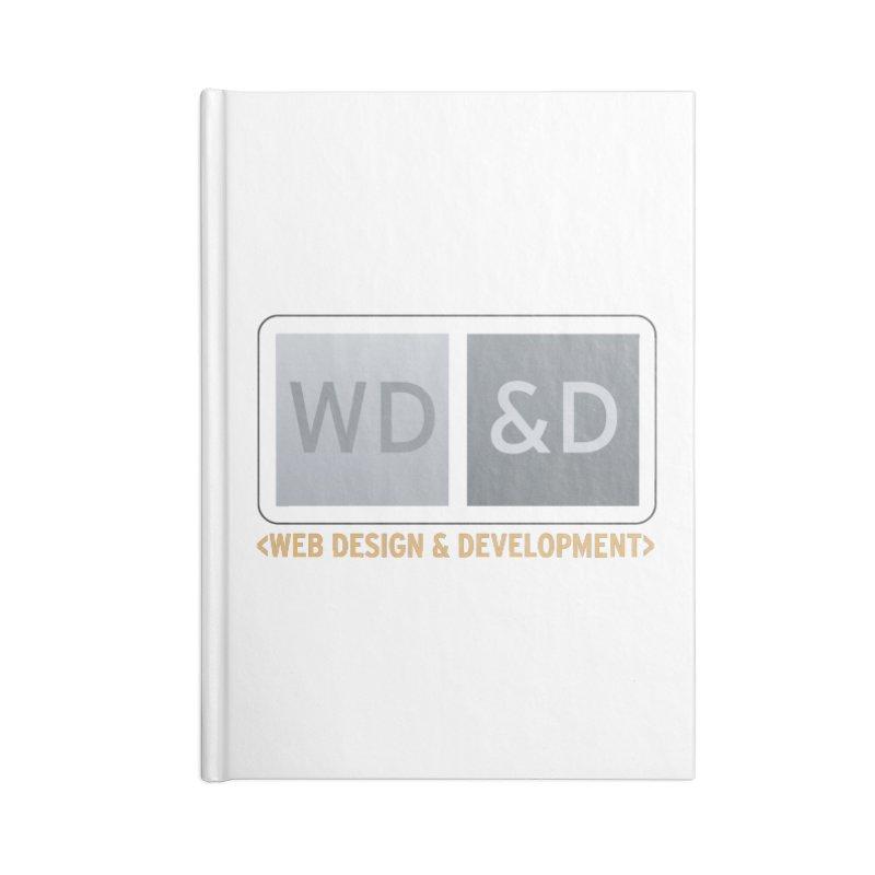 WD&D <WEB DESIGN & DEVELOPMENT> Accessories Notebook by Logo Gear & Logo Wear