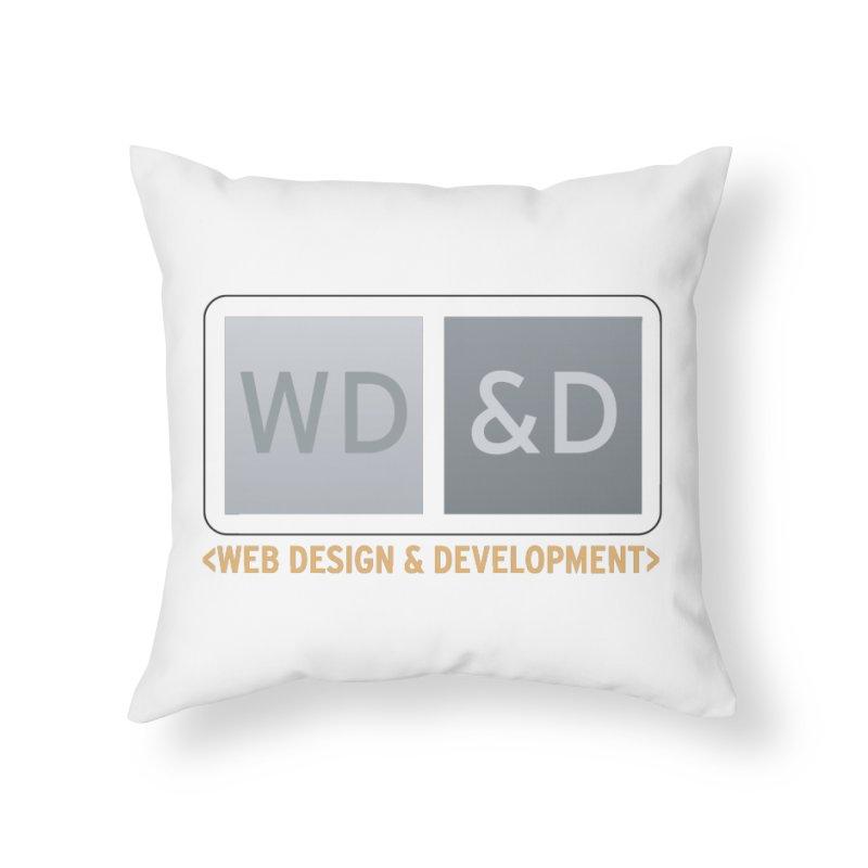 WD&D <WEB DESIGN & DEVELOPMENT> Home Throw Pillow by Logo Gear & Logo Wear