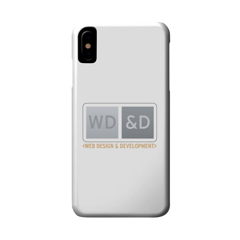 WD&D <WEB DESIGN & DEVELOPMENT> Accessories Phone Case by Logo Gear & Logo Wear