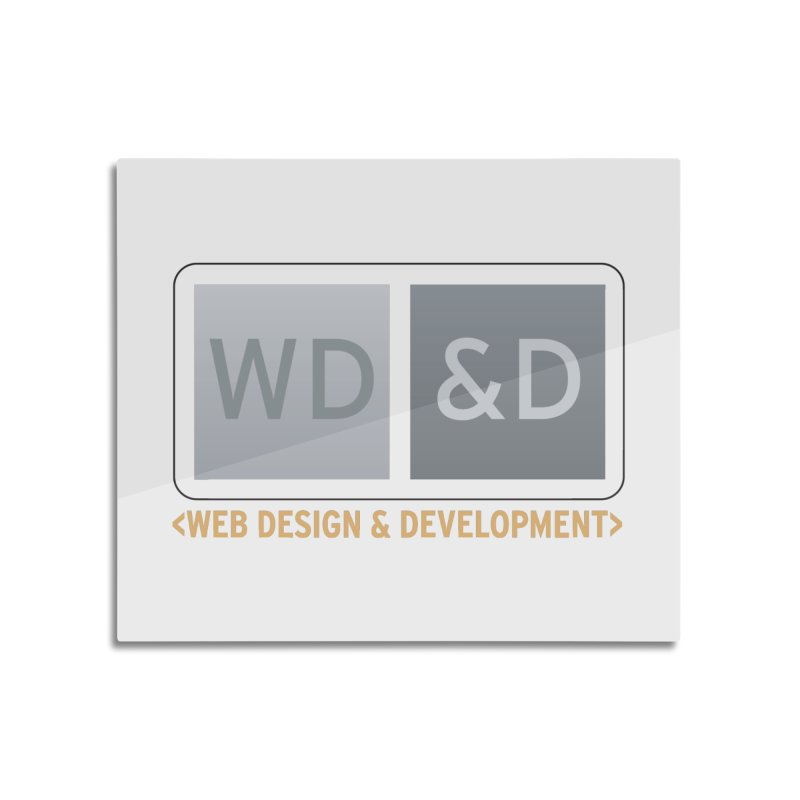 WD&D <WEB DESIGN & DEVELOPMENT> Home Mounted Aluminum Print by Logo Gear & Logo Wear