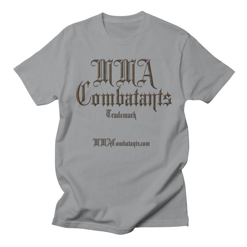 MMA Combatants Trademark - MMACombatants.com Women's Regular Unisex T-Shirt by Logo Gear & Logo Wear
