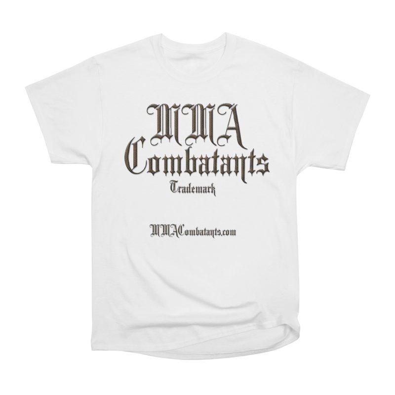 MMA Combatants Trademark - MMACombatants.com Women's Heavyweight Unisex T-Shirt by Logo Gear & Logo Wear