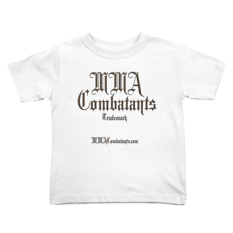 MMA Combatants Trademark - MMACombatants.com Kids Toddler T-Shirt by Logo Gear & Logo Wear