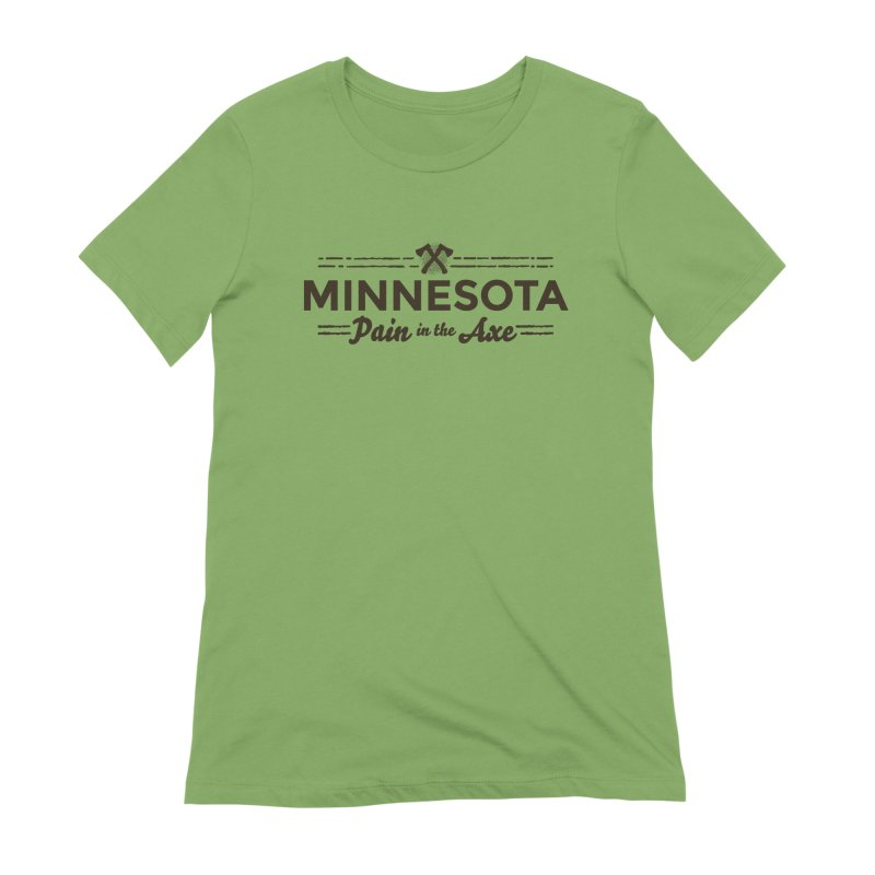 MN Pain in the Axe (dark) Women's Extra Soft T-Shirt by Logo Mo Doodles, Drawings, and Designs